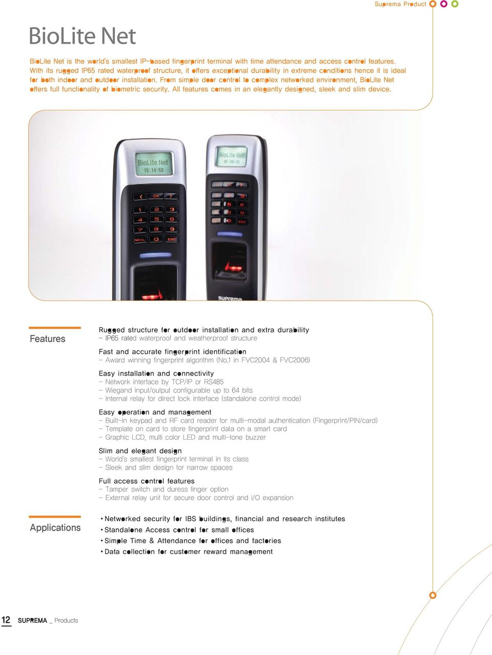 With Suprema The Technology Becomes Your Success Pdf Biolite Wiring Diagram From Simple Door Control To Complex Networked Environment Net Offers Full Functionality Of Biometric