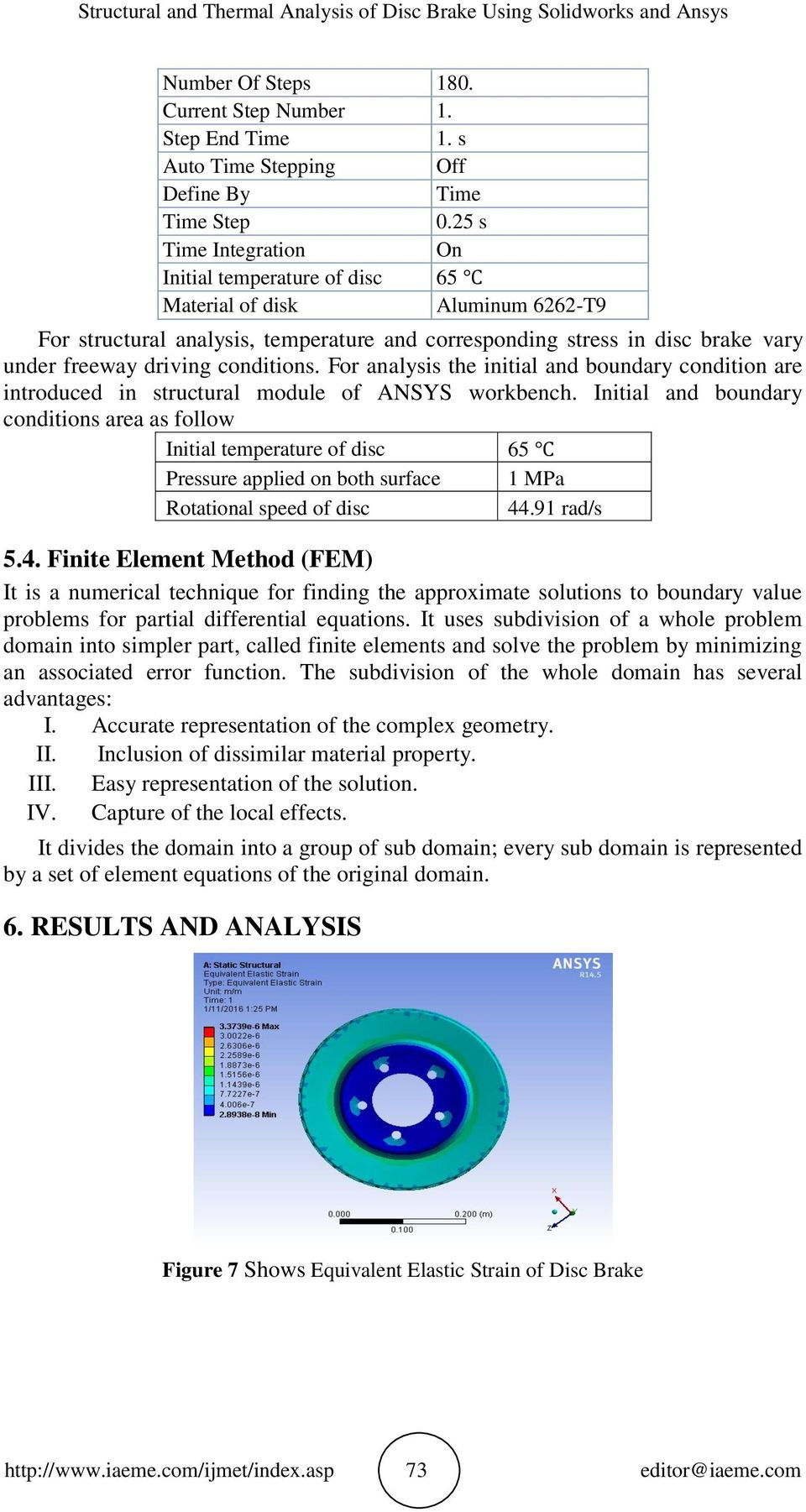 STRUCTURAL AND THERMAL ANALYSIS OF DISC BRAKE USING