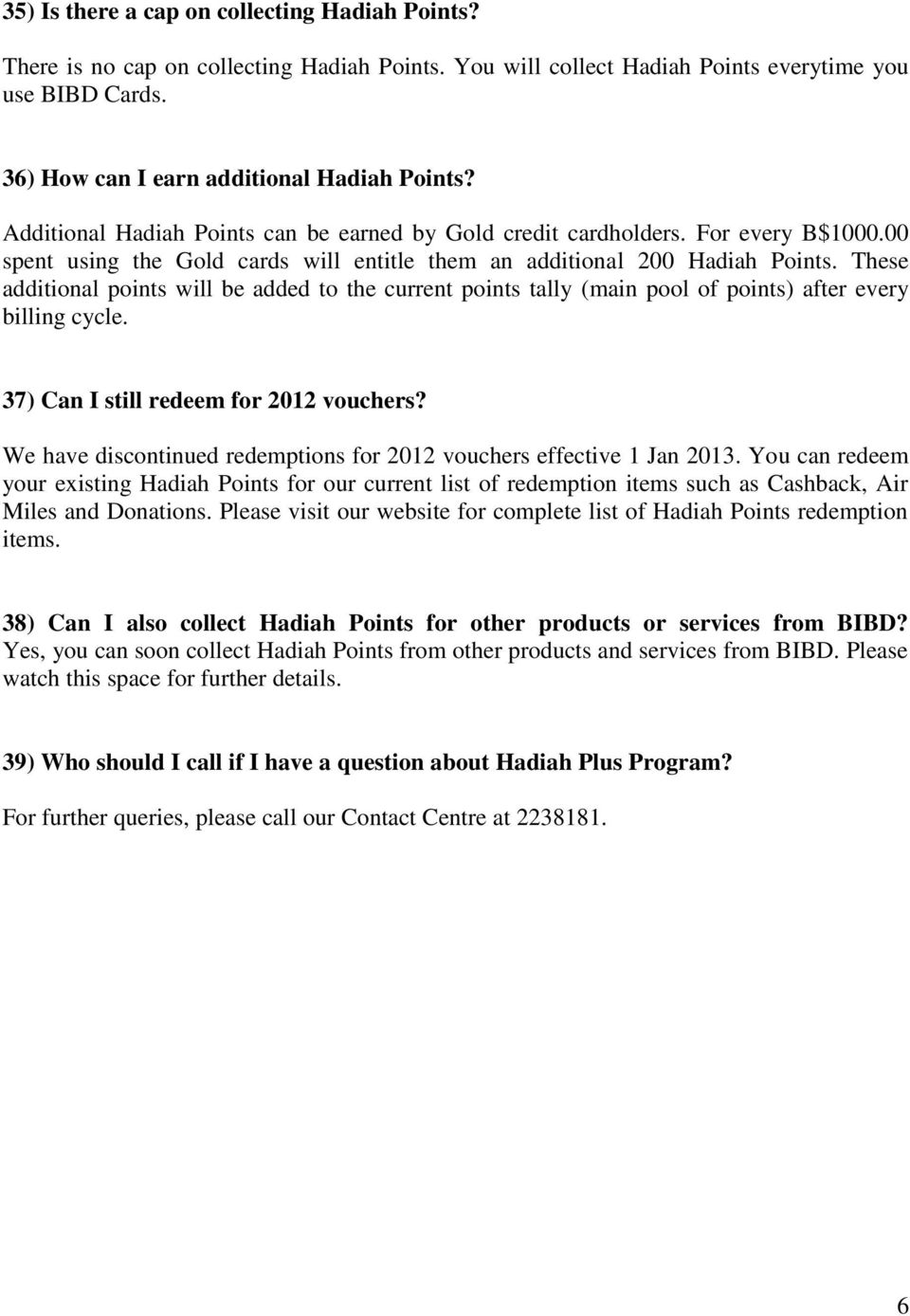 Hadiah Plus Faq Bibd Debit Cardholders Will Earn Points For Airasia Big Poin Point Air Asia These Additional Be Added To The Current Tally Main Pool Of