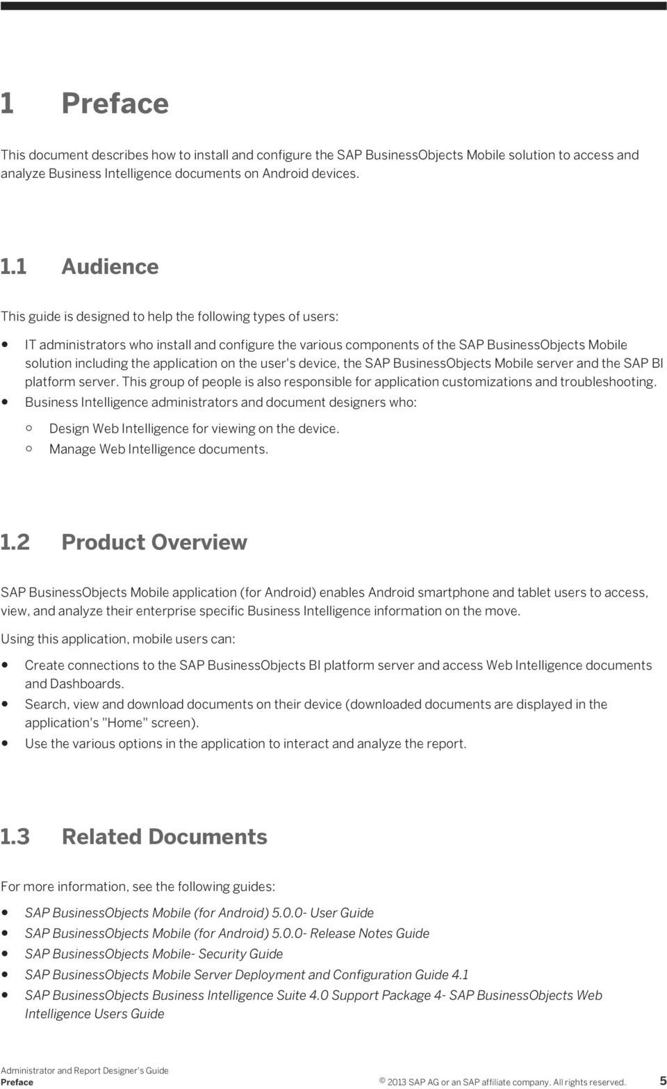 application on the user's device, the SAP BusinessObjects Mobile server and  the SAP BI platform