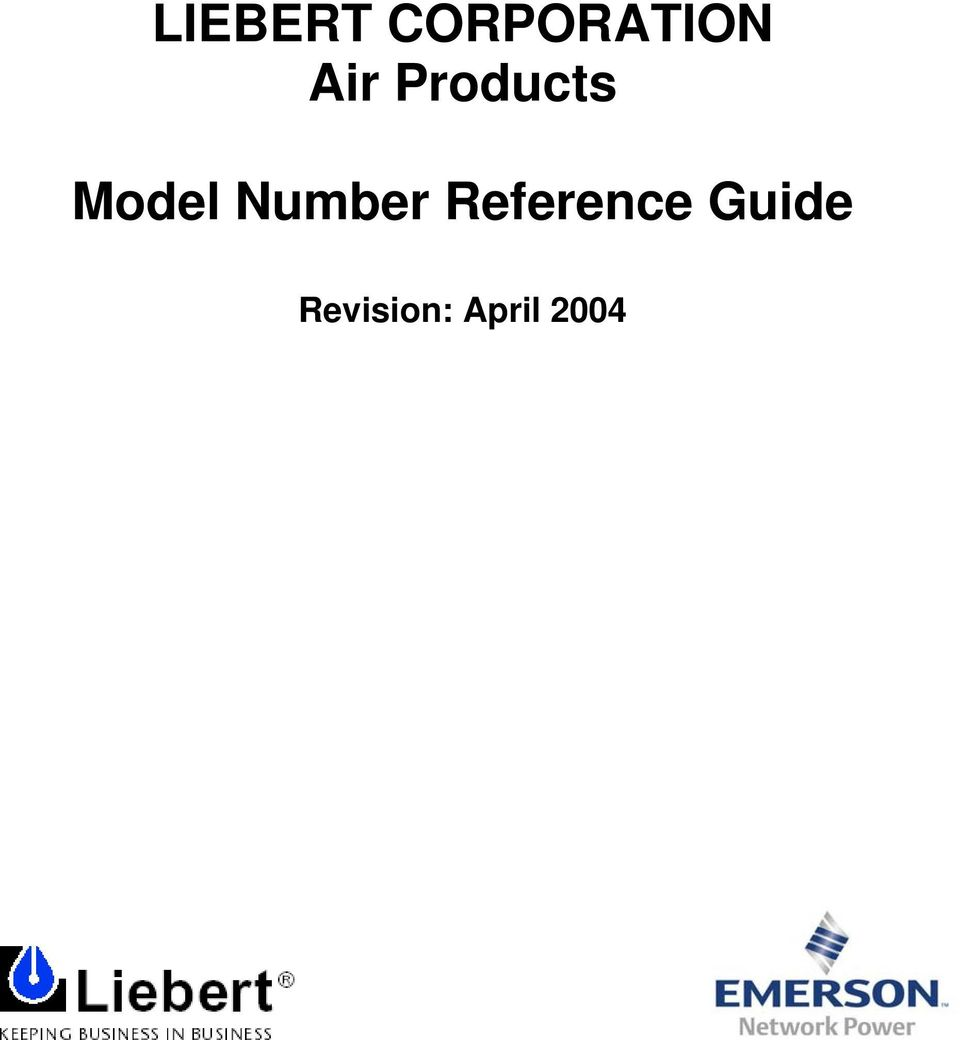 LIEBERT CORPORATION Air Products  Model Number Reference