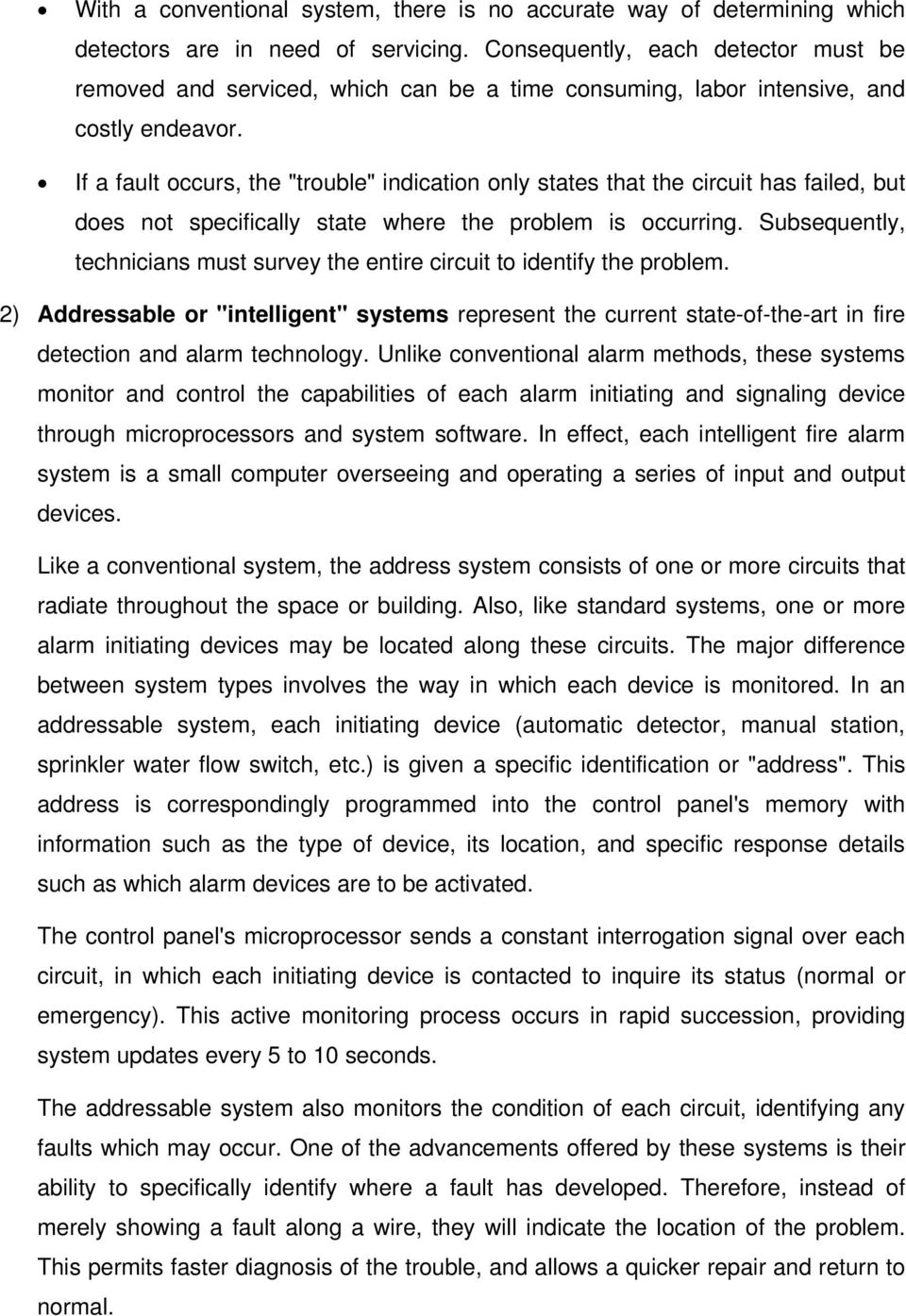 Overview Of Fire Alarm And Detection Systems Pdf Intelligent System Schematic Diagram If A Fault Occurs The Trouble Indication Only States That Circuit Has