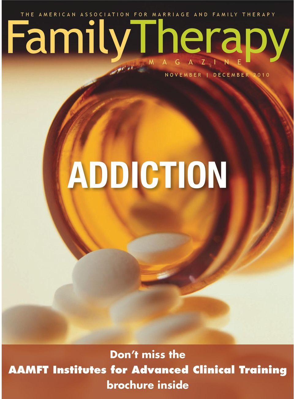 december 2010 addiction Don t miss the AAMFT