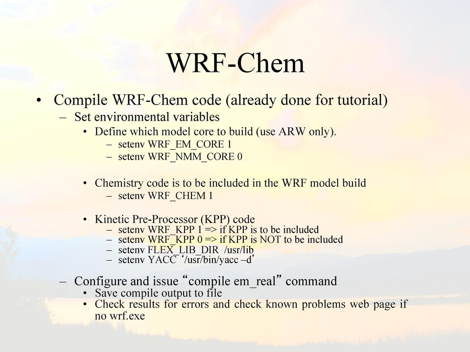 WRF-Chem: A Quick Review Of How To Set-Up & Run  Steven Peckham - PDF