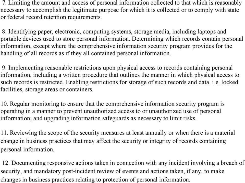 Determining which records contain personal information, except where the comprehensive information security program provides for the handling of all records as if they all contained personal