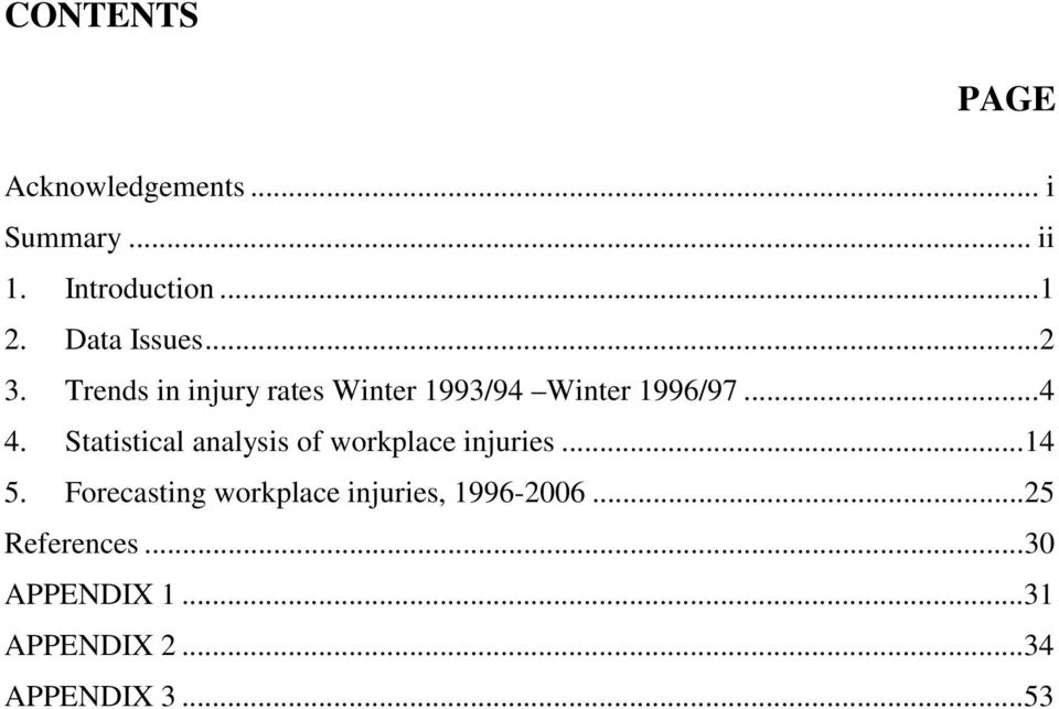 Statistical analysis of workplace injuries...14 5.