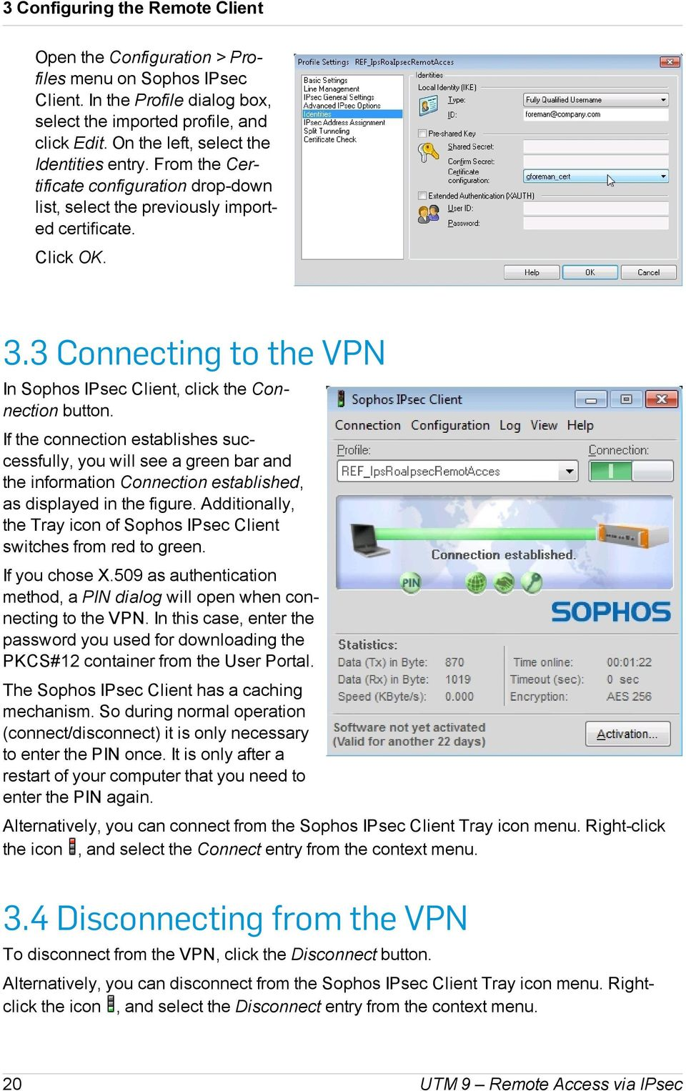 Sophos UTM  Remote Access via IPsec  Configuring UTM and