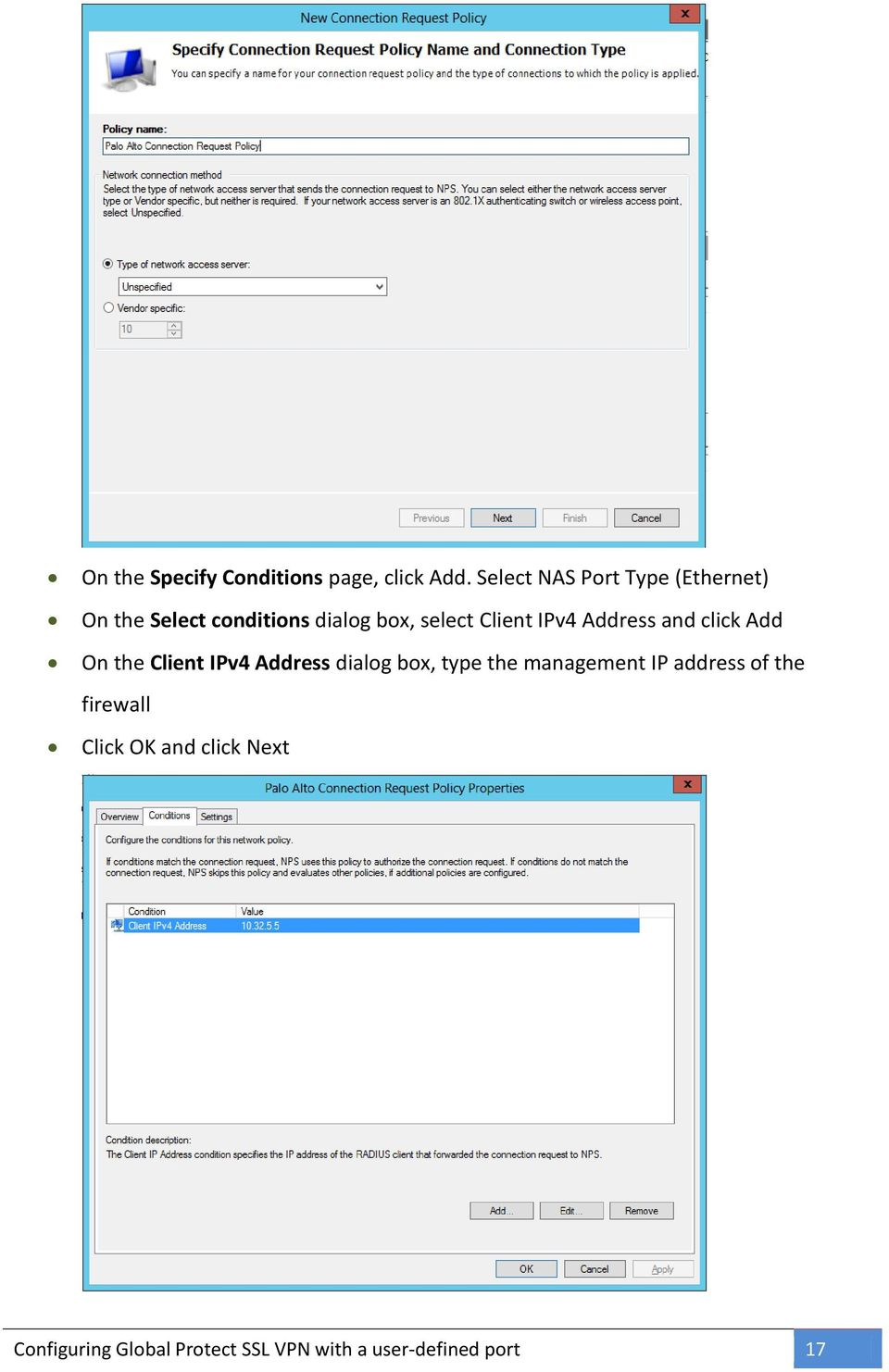 Client IPv4 Address and click Add On the Client IPv4 Address dialog box, type the