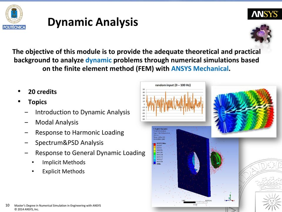 Master s Degree in Numerical Simulation in Engineering with ANSYS