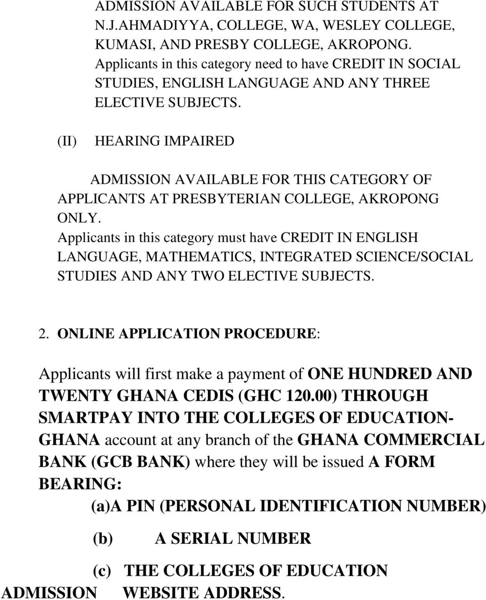 (II) HEARING IMPAIRED ADMISSION AVAILABLE FOR THIS CATEGORY OF APPLICANTS  AT PRESBYTERIAN COLLEGE,