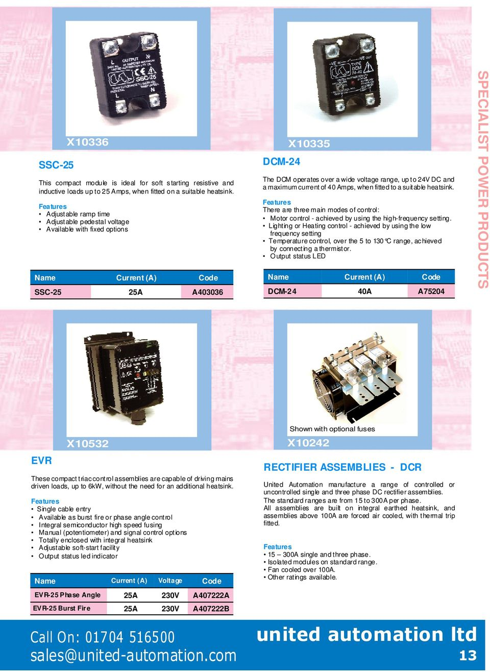 United Automation First In Power Electronics Pdf Controlled Fan Circuit Using Thermistor Circuits And A Maximum Current Of 40 Amps When Fitted To Suitable Heatsink Features