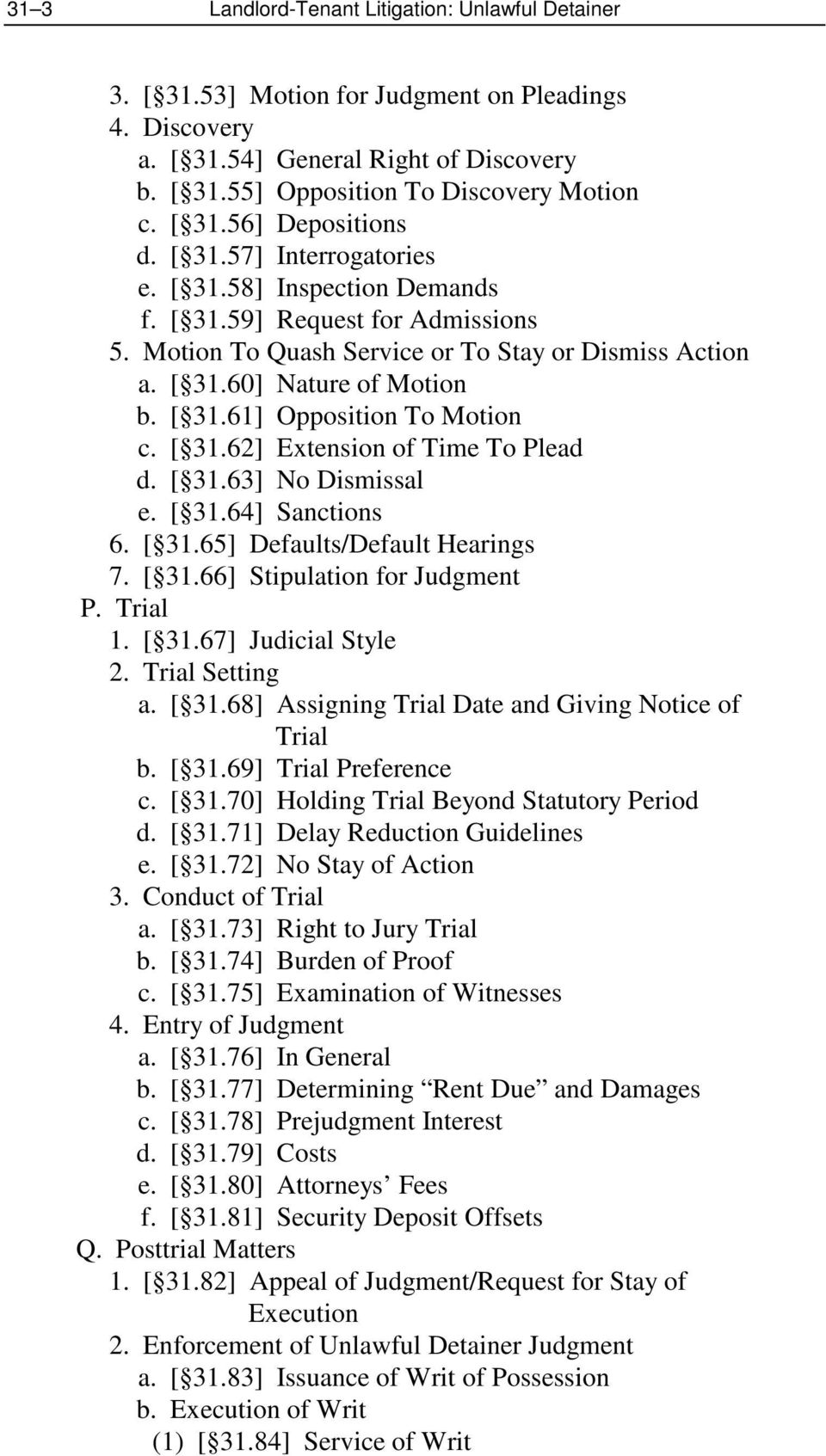 [ 31.62] Extension of Time To Plead d. [ 31.63] No Dismissal e