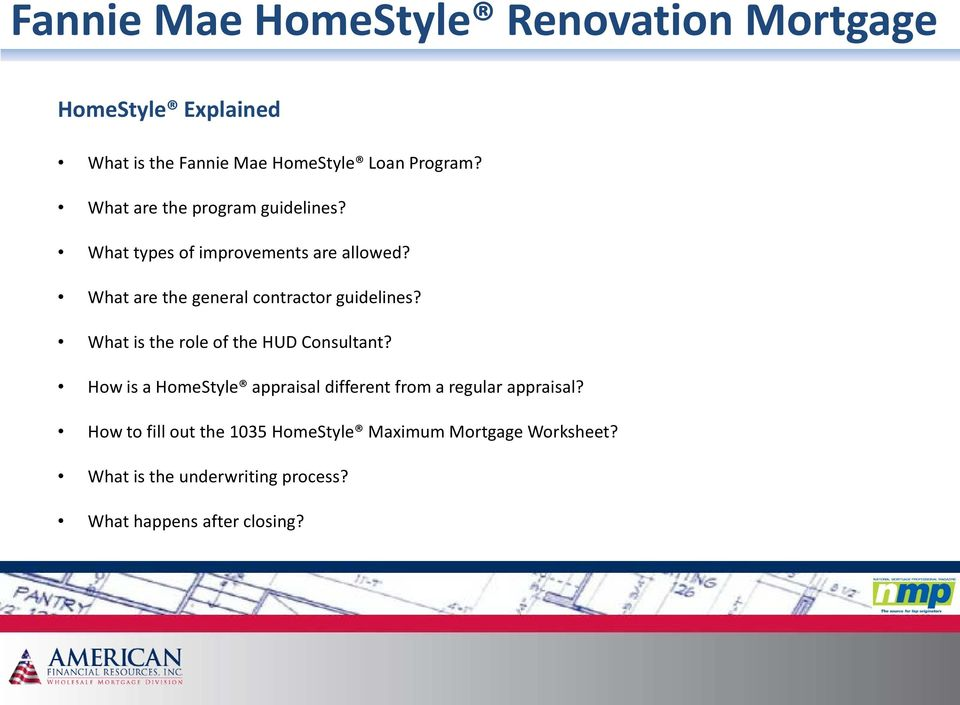 Introduction To The Fannie Mae Homestyle Renovation Mortgage