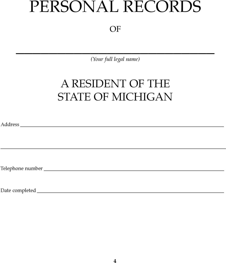 OF THE STATE OF MICHIGAN