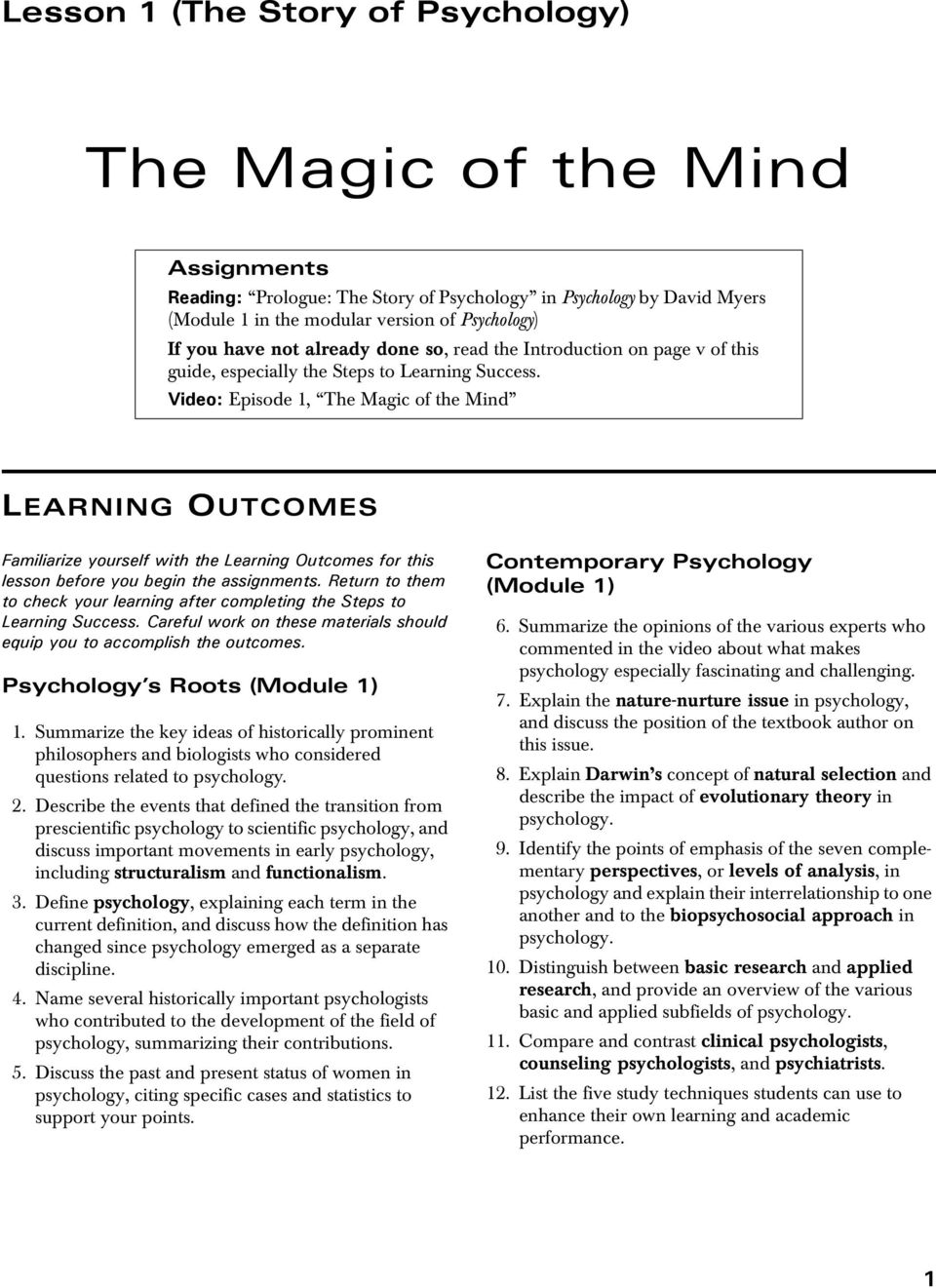 Video: Episode 1, The Magic of the Mind LEARNING OUTCOMES Familiarize  yourself with the