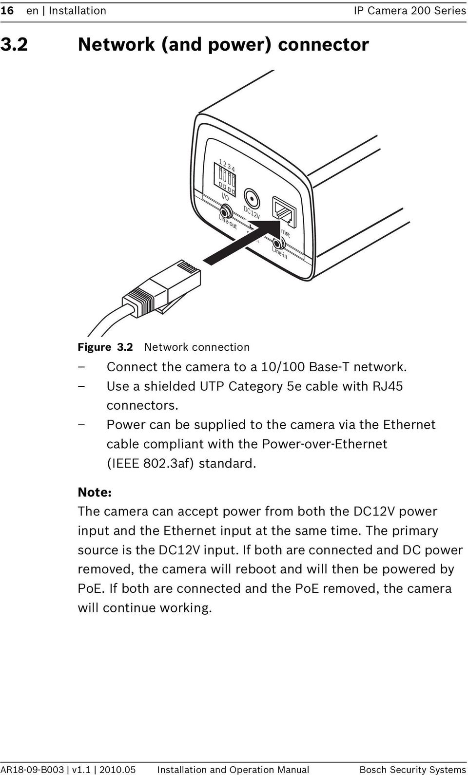 Ip Camera 200 Series Nbc 255 P Installation And Operation Manual Pdf Relay Wiring Diagram 8211 Bosch Power Can Be Supplied To The Via Ethernet Cable Compliant With