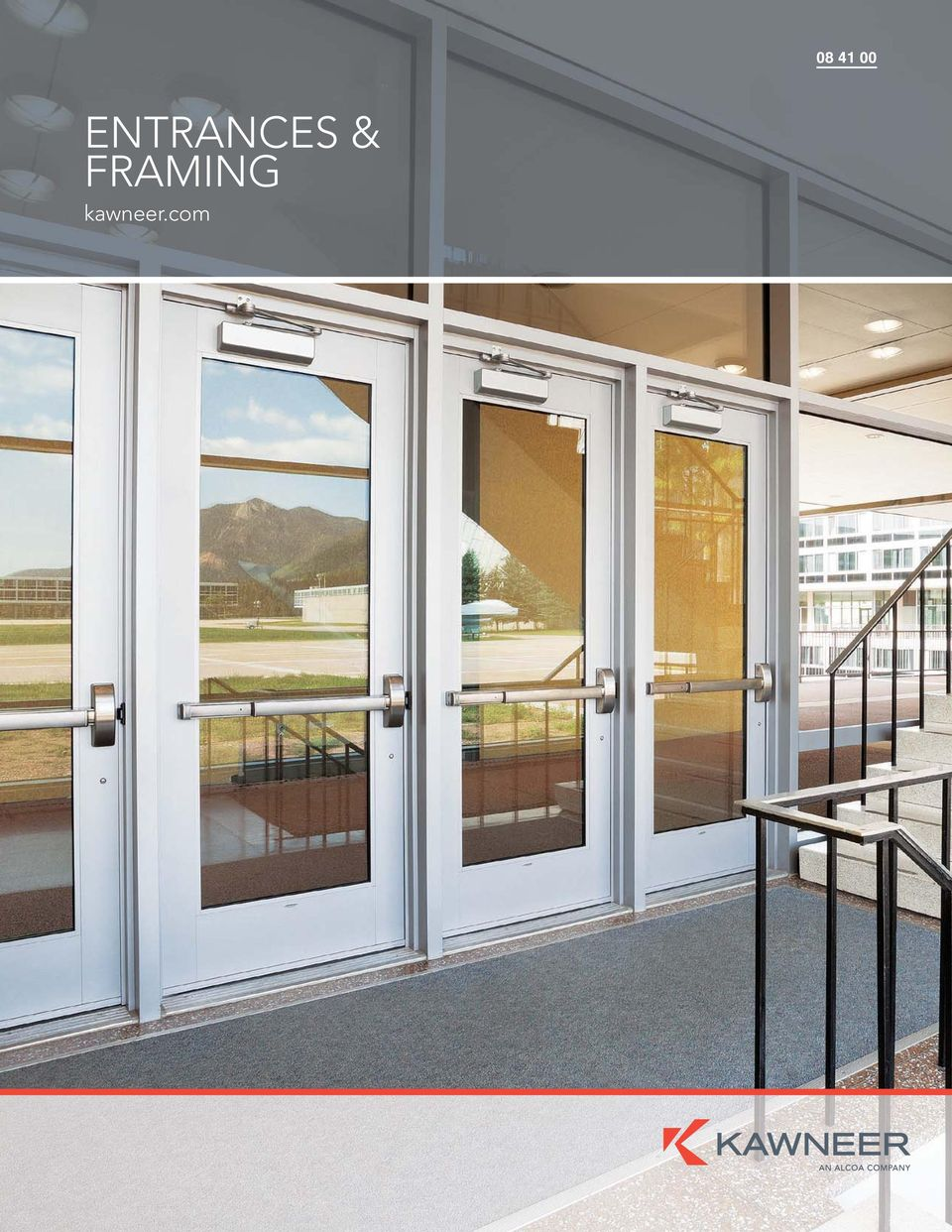 2 Entrances Framing Kawneer Offers A Comprehensive Line Of Architectural Aluminum Building S And Systems For Commercial Construction