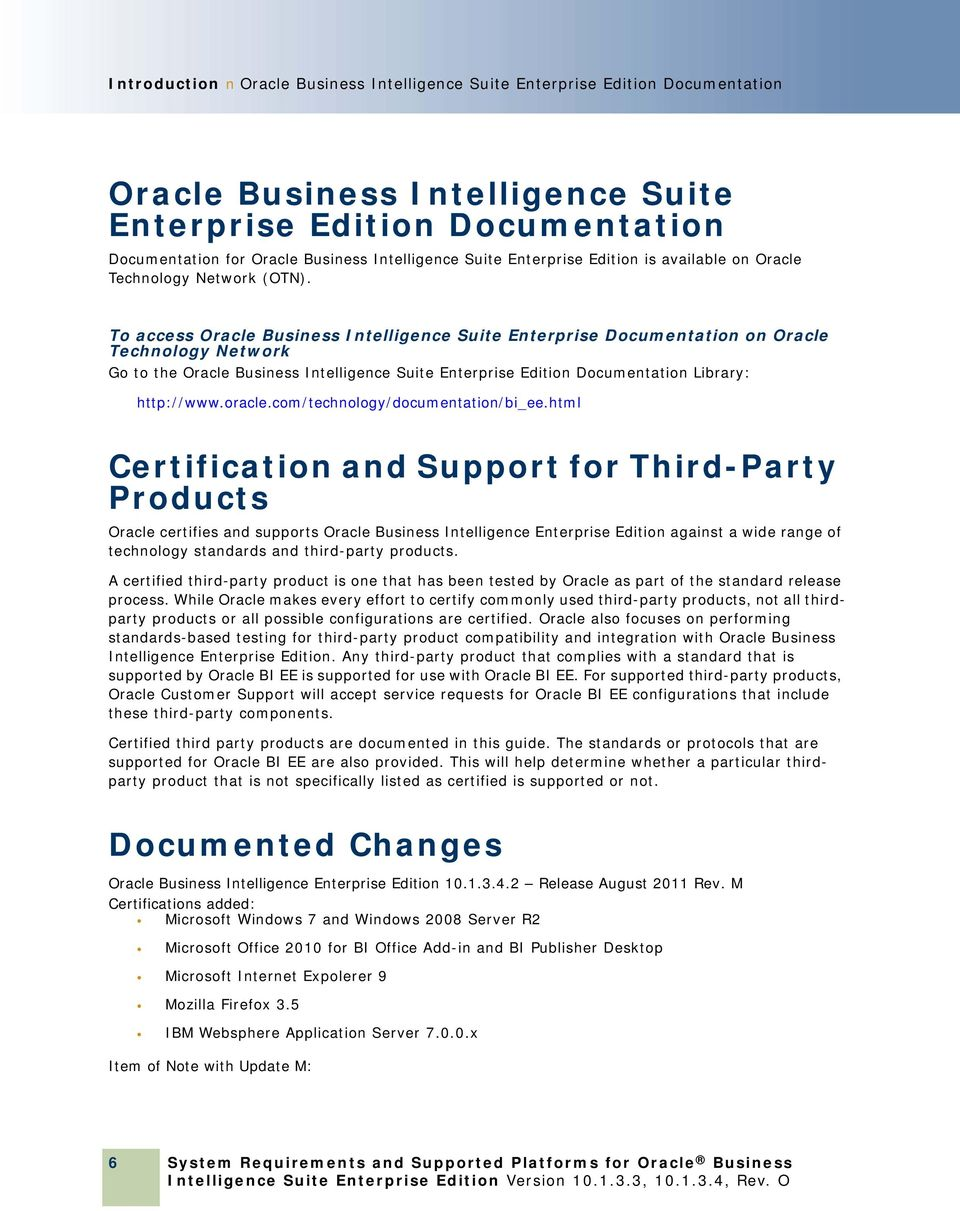 System Requirements and Supported Platforms for Oracle