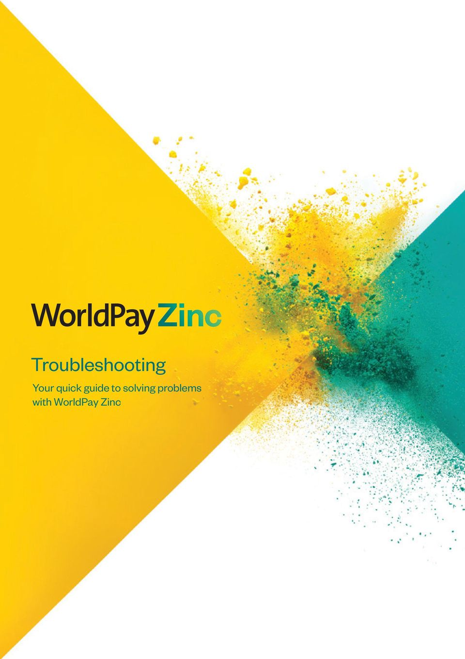 World Pay Zinc >> Troubleshooting Your Quick Guide To Solving Problems With