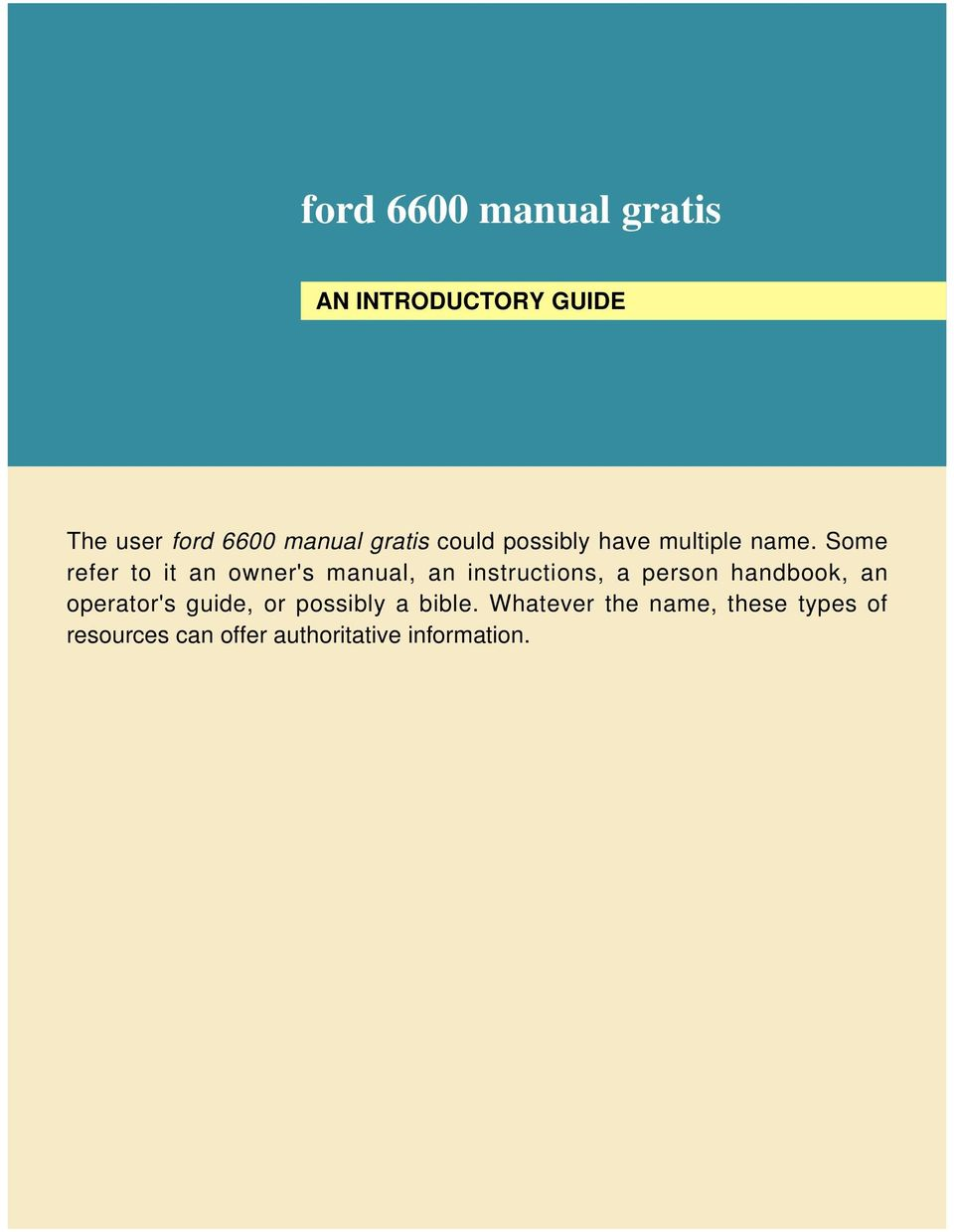 Ford 6600 manual gratis pdf some refer to it an owners manual an instructions a person handbook an fandeluxe Image collections