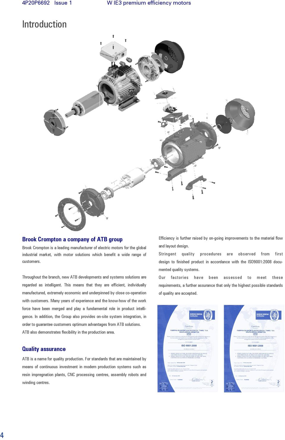 W Ie3 Premium Efficiency Motors Aluminium And Cast Iron Frame Pdf Brook Crompton Motor Wiring Diagrams This Means That They Are Efficient Individually Manufactured Extremely Economic Underpinned By Close