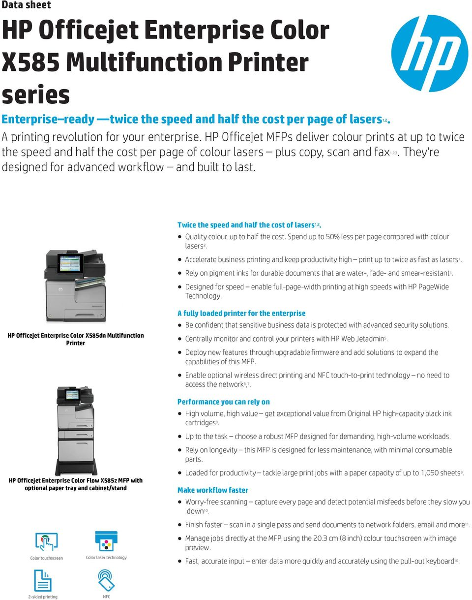 Data Sheet Hp Officejet Enterprise Color X585 Multifunction Printer 7110 Print Web Wifi Twice The Speed And Half Cost Of Lasers 12 Quality Colour