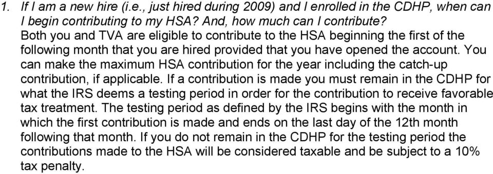 You can make the maximum HSA contribution for the year including the catch-up contribution, if applicable.