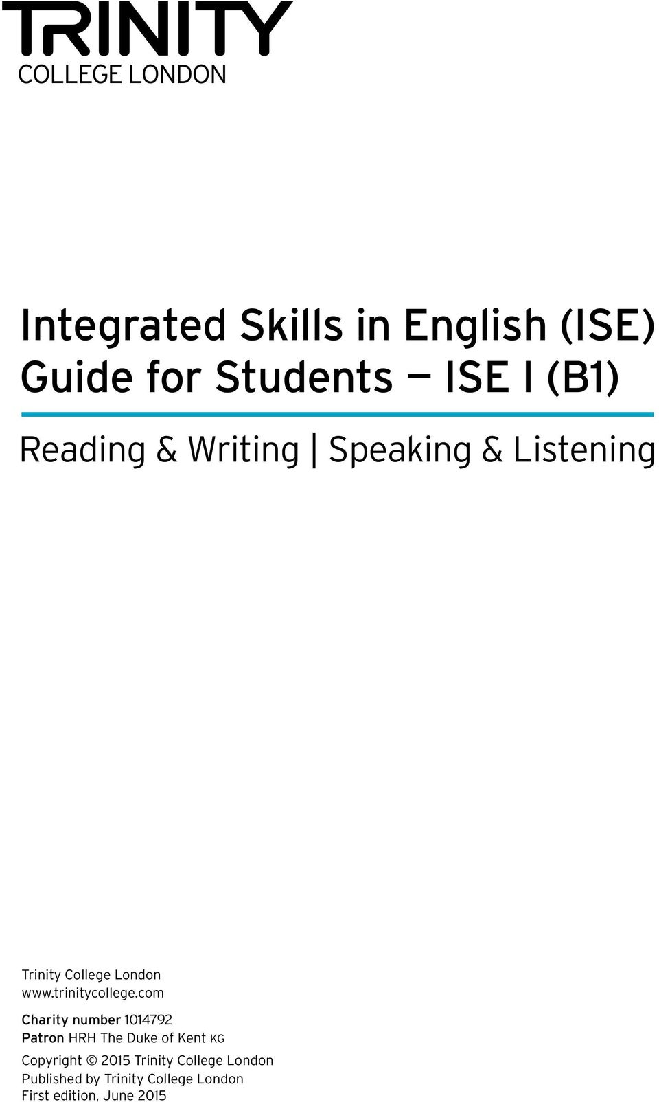 Integrated Skills in English (ISE) Guide for Students ISE I