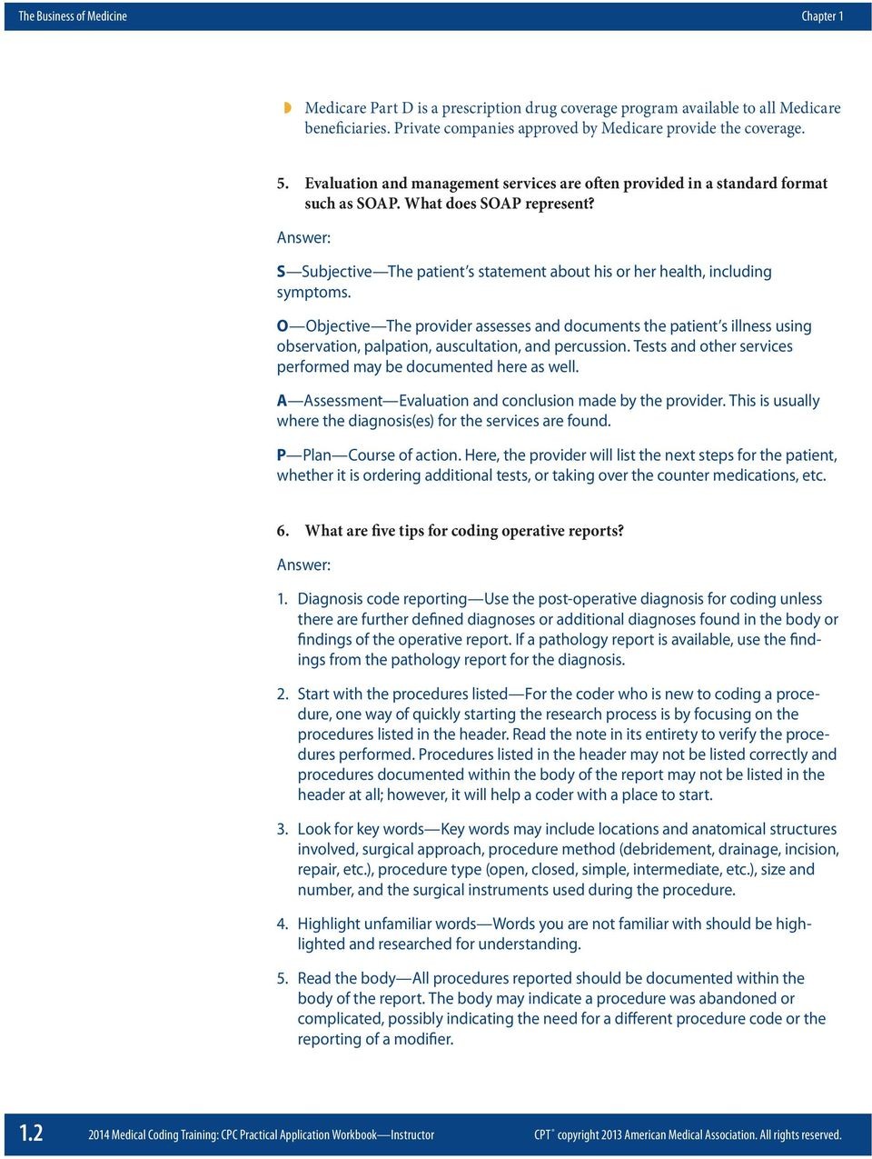 2014 medical coding training cpc practical application workbook answer s subjective the patient s statement about his or her health including symptoms fandeluxe Images