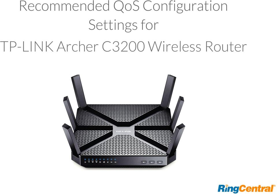 Recommended QoS Configuration Settings for TP-LINK Archer