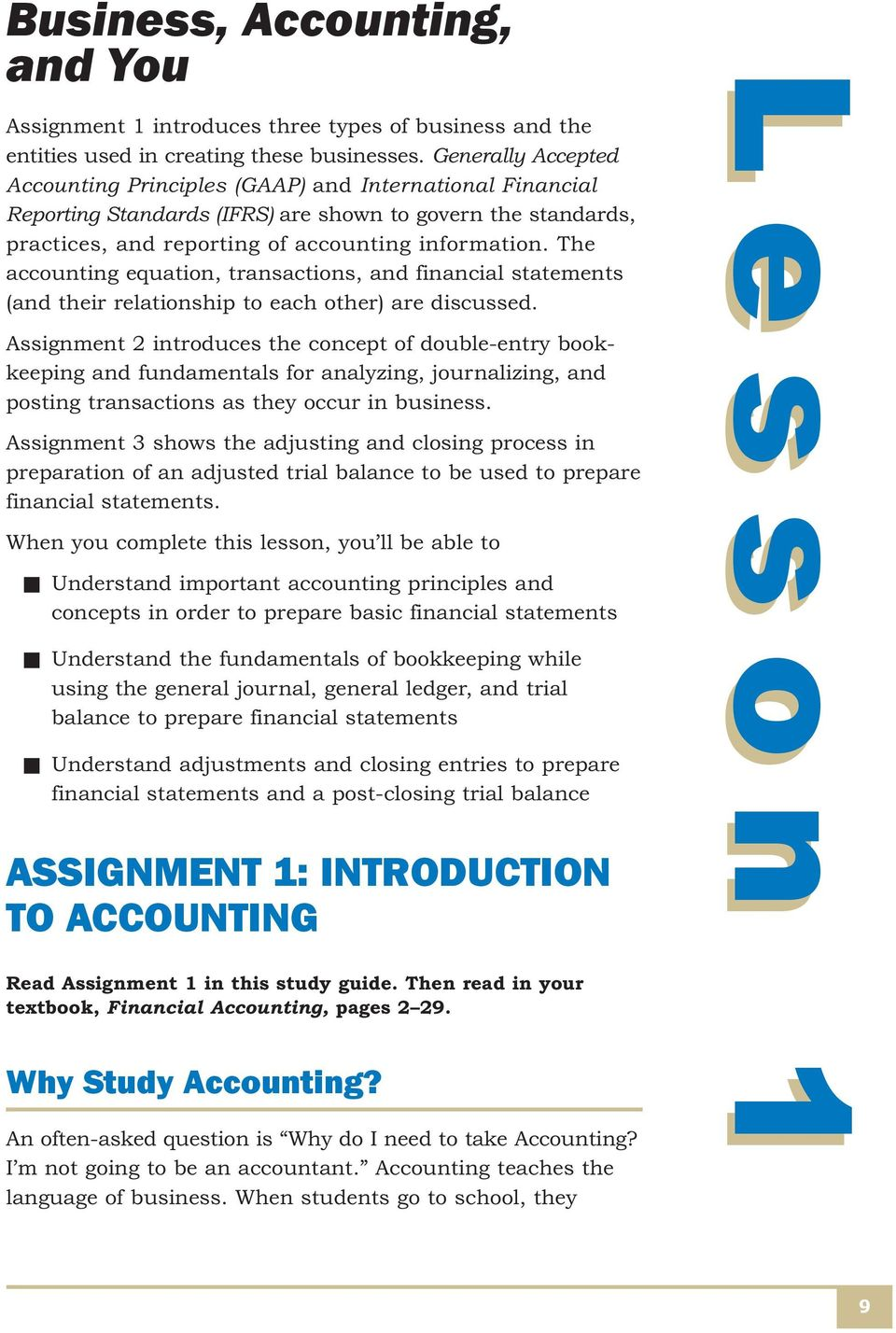 financial accounting case study questions During that particular accounting year he completed just a little over 400 projects when i received the books and went through them in detail, i calculated that he lost a little over it all started at the end of the year i was a new accountant in the practice but i came from the restoration industry as a controller.