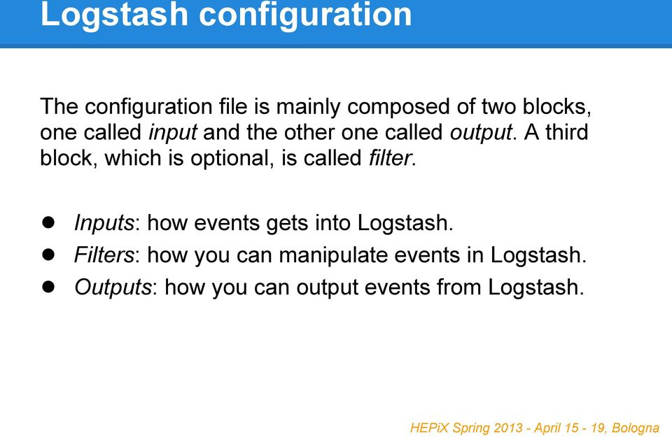 Log management with Logstash and Elasticsearch  Matteo