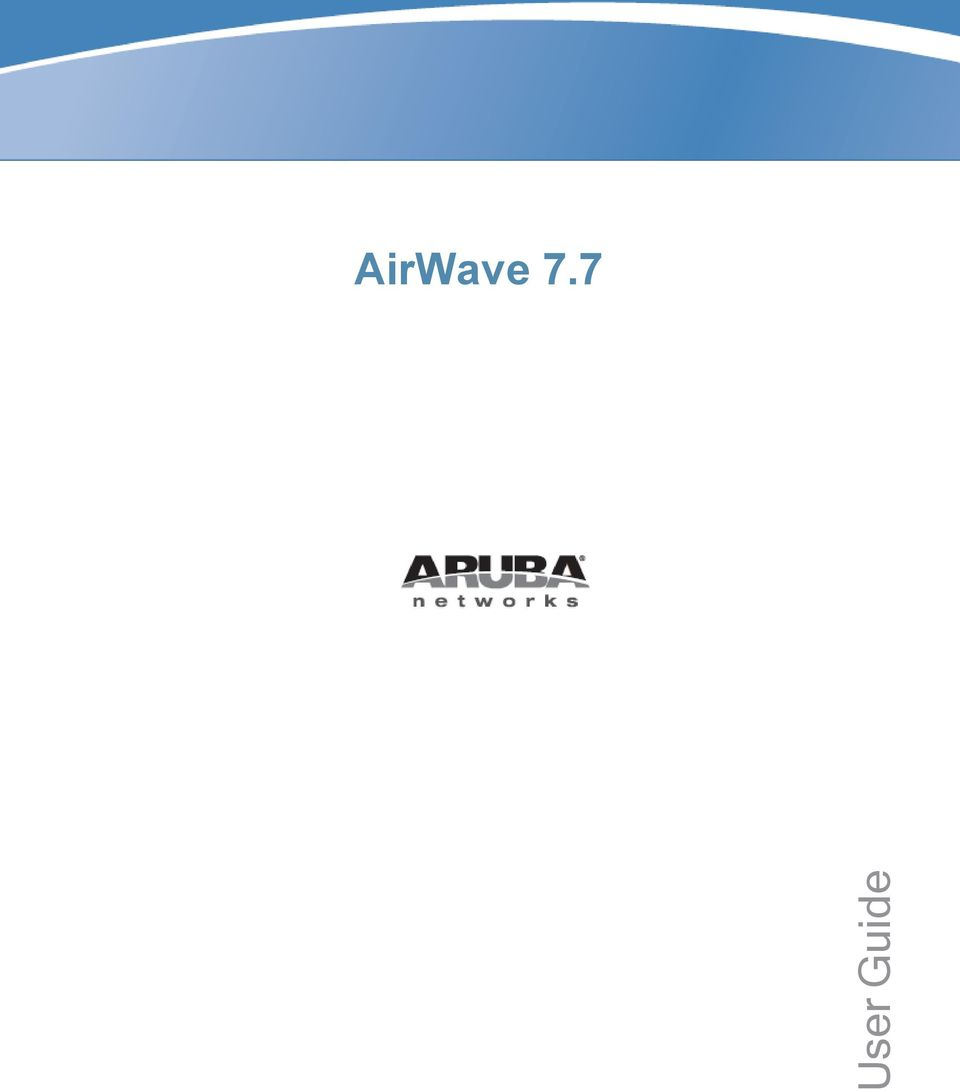 AirWave 7 7  User Guide - PDF Free Download
