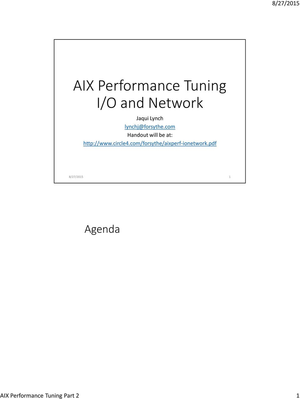 Aix Performance Tuning I O And Network Pdf Fan Wiring Diagram Http Wwwfilemountcom 2009 03 Systemwiring Com Forsythe Aixperf Ionetwork