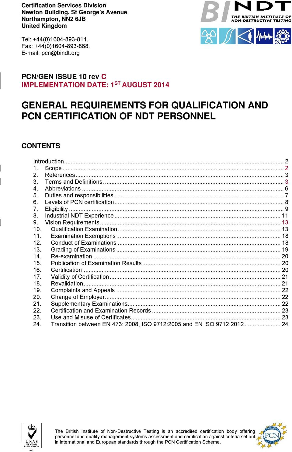GENERAL REQUIREMENTS FOR QUALIFICATION AND PCN CERTIFICATION