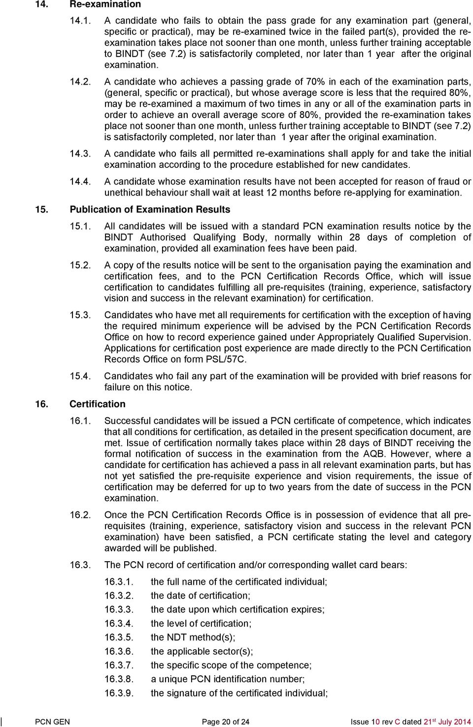 General Requirements For Qualification And Pcn