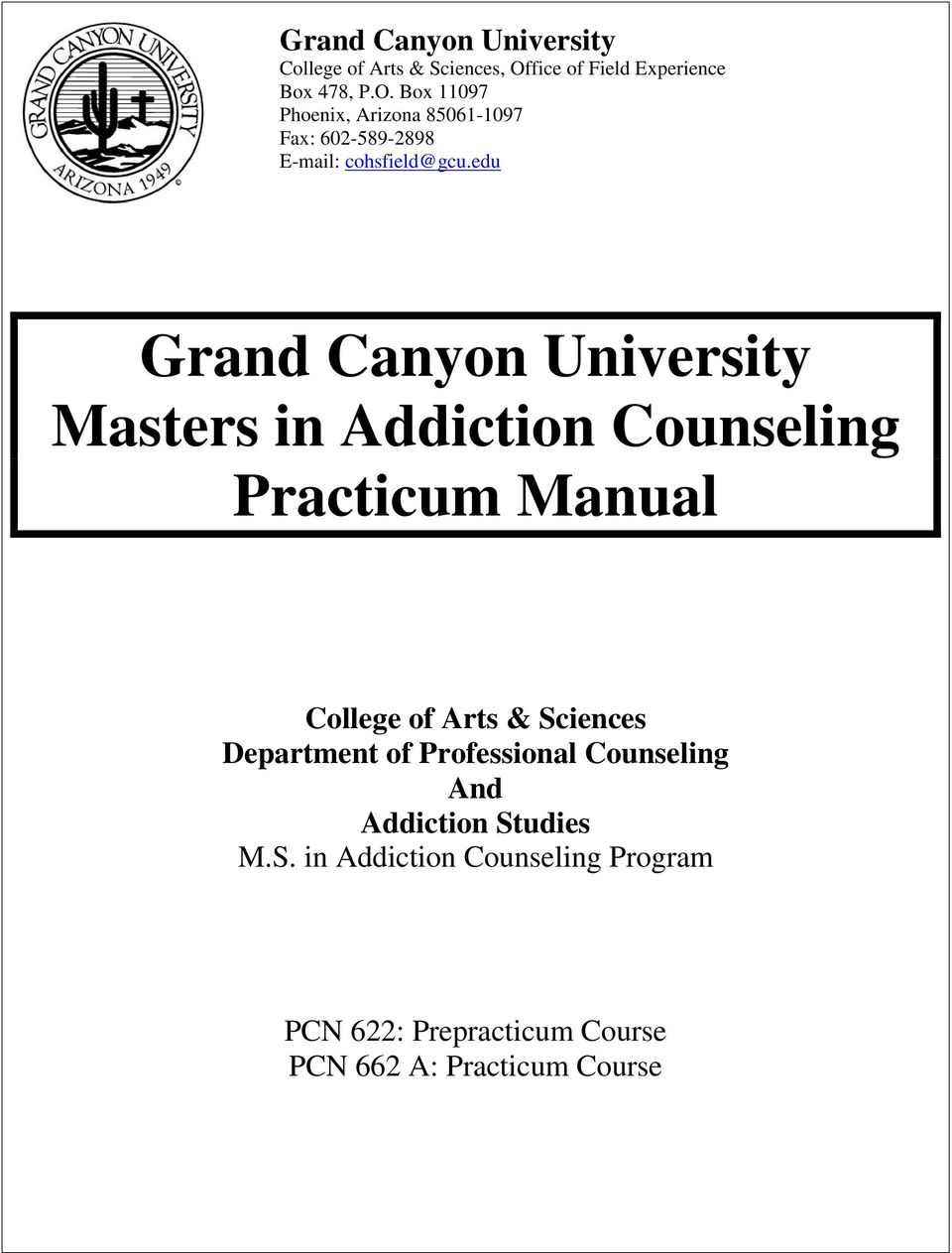 Grand Canyon University Masters In Addiction Counseling Practicum