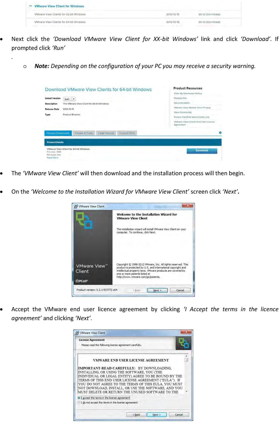 The VMware View Client will then download and the installation process will then begin.