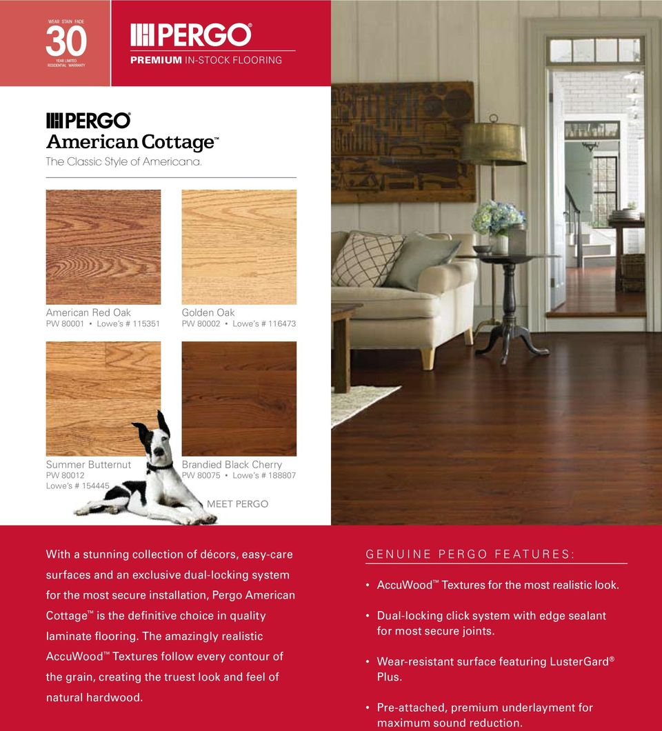 Décors Easy Care Surfaces And An Exclusive Dual Locking System For The Most