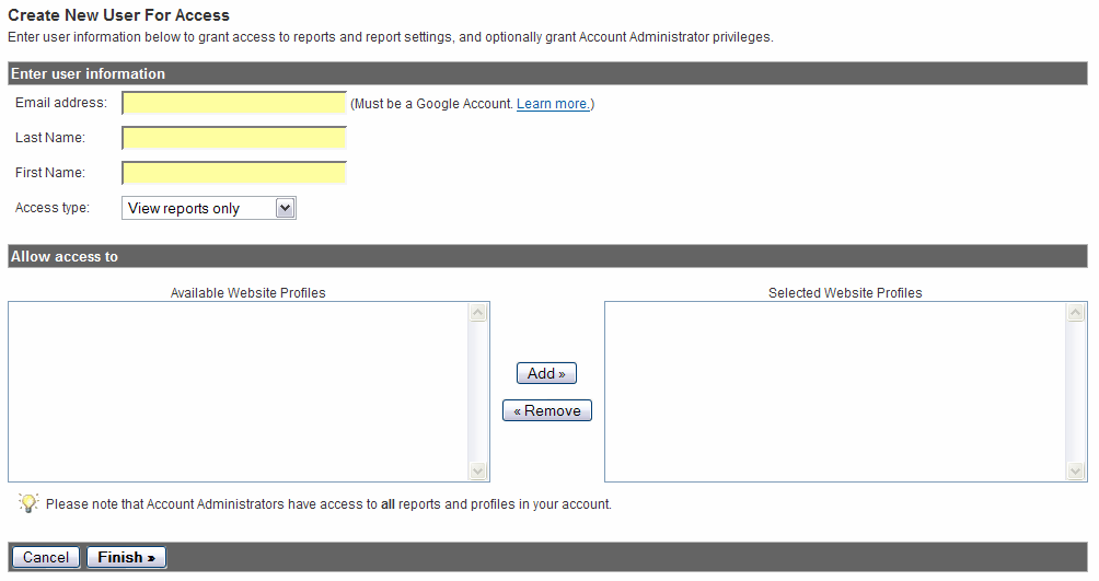 Grant Access to Other Users 12 On the next screen you can enter the user s email address, last name, and first name.
