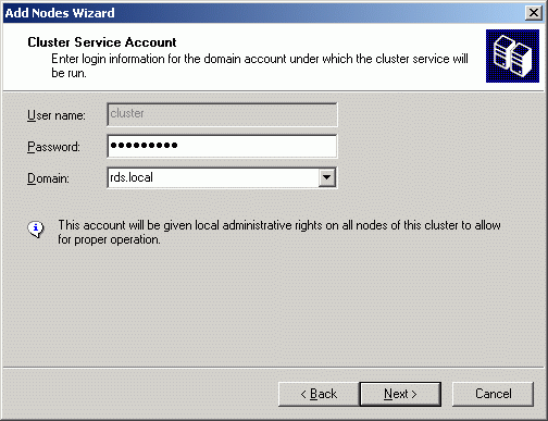Enter the password for the user provided to run the cluster service.