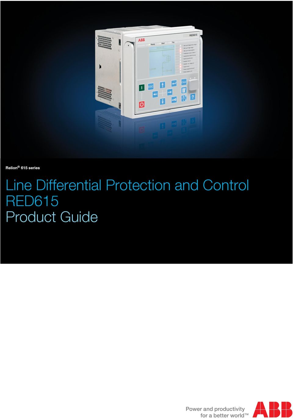 Relion 615 Series Line Differential Protection And Control Red615 Current Monitoring Relay Abb Description Standard Configurations Functions Application Supported Solutions Measurements Fault Location Disturbance Recorder Event