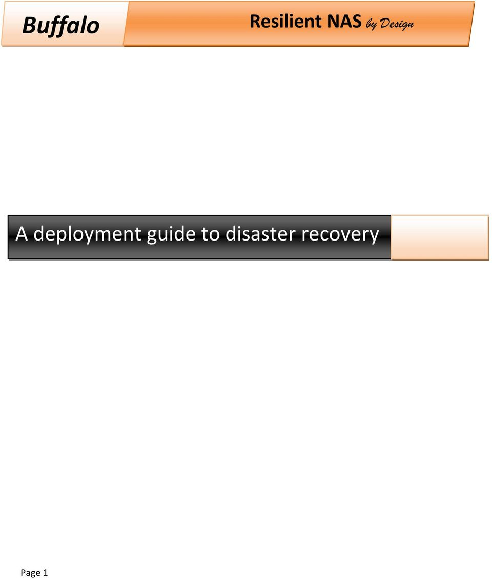 Resilient NAS by Design  Buffalo  A deployment guide to