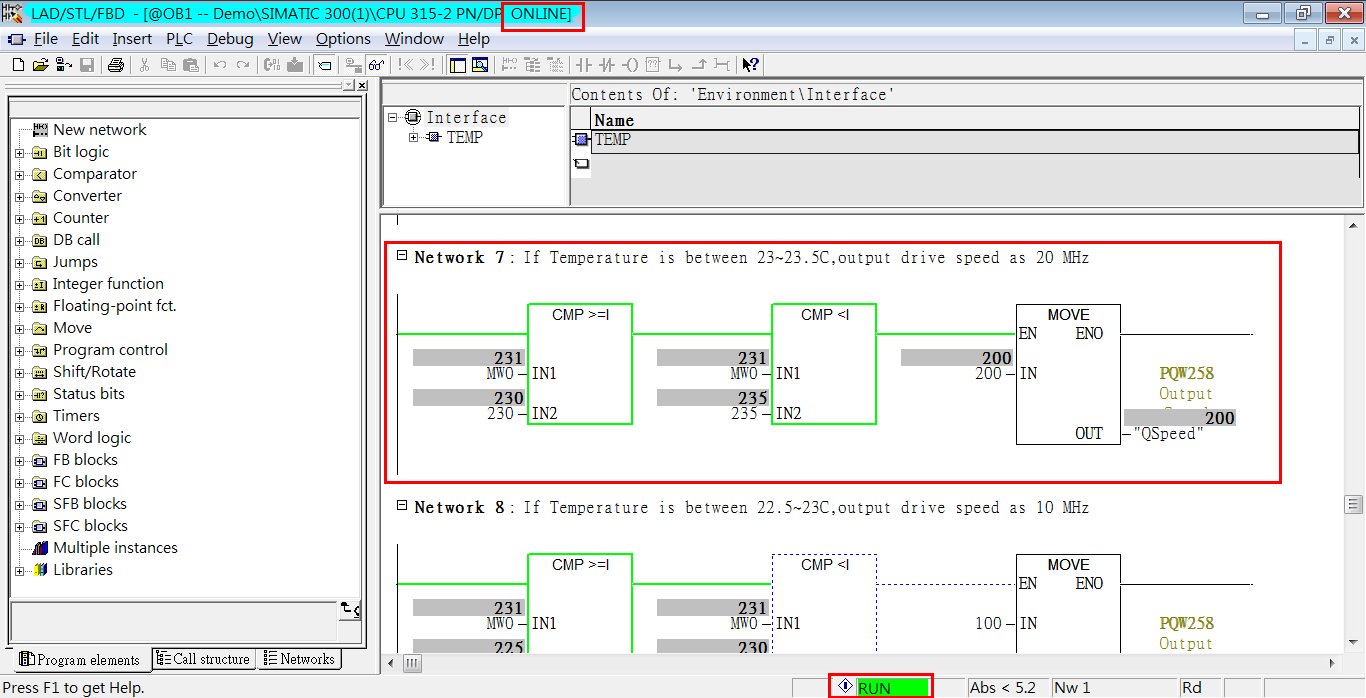 In the following example, the title bar indicates the program status (ONLINE). The status bar indicates the Siemen PLC status (RUN). The temperature is 23.