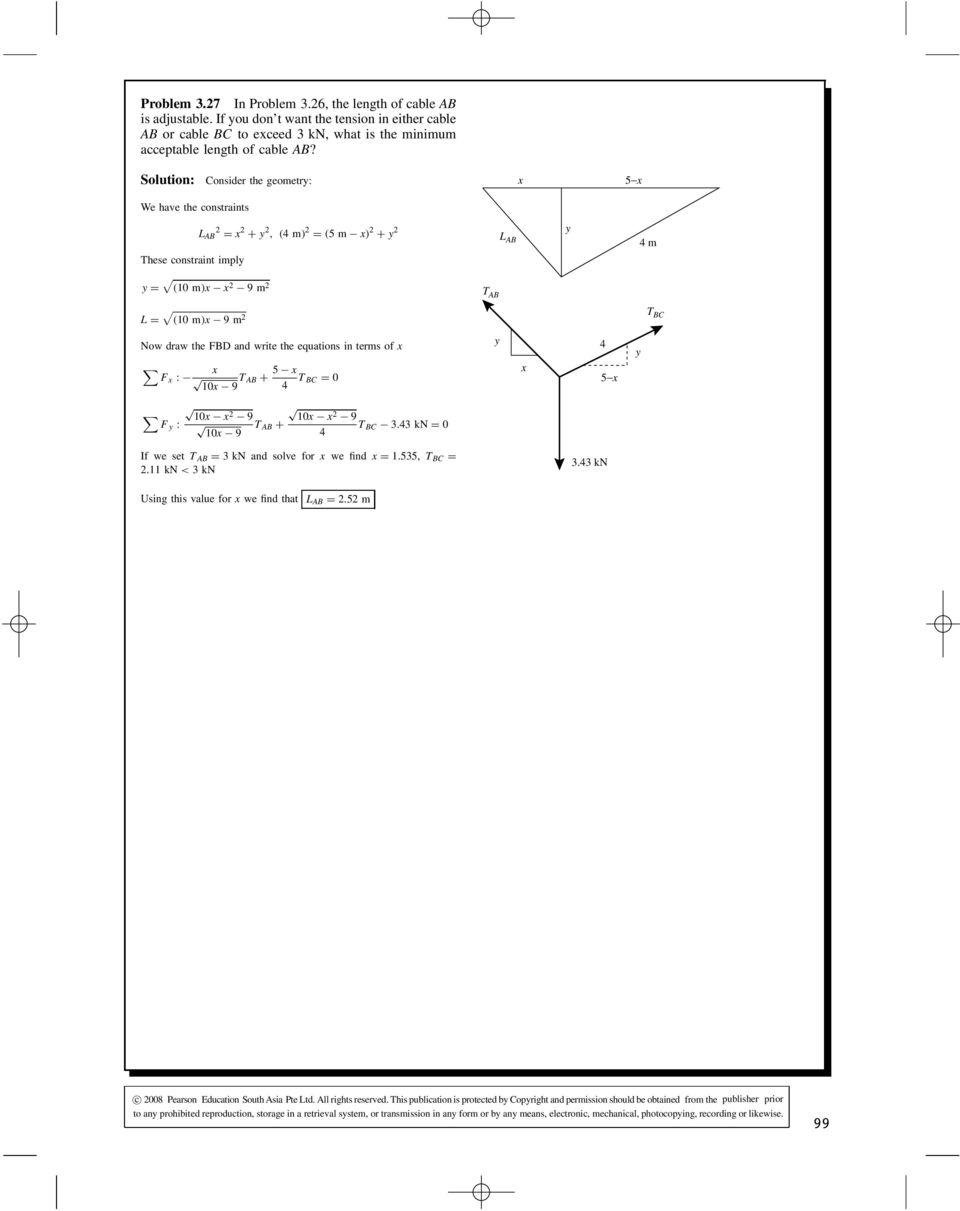 Solution The Free Body Diagram Is Shown To Right Applying Steps 12 We Have Two Objects So Draw Force Diagrams Onsider Geometr 5 E Constraints Hese Constraint Impl L 2