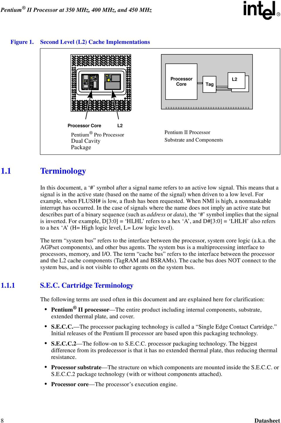 Pentium Ii Processor At 350 Mhz 400 And 450 Pdf 3 Block Diagram Components V001 11 Terminology In This Document A Symbol After Signal