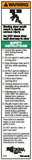 STEP 6 Install Warning Label on wall next to Logic Controller Setting the DOOR SIZE jumper The logic controller is designed to electronically detect and monitor the normal operation of the door.