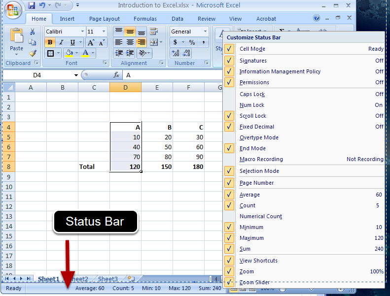 d) The Status Bar The status bar appears at the very bottom of the excel and gives an information about sum, average, minimum and maximum value of selected numbers.