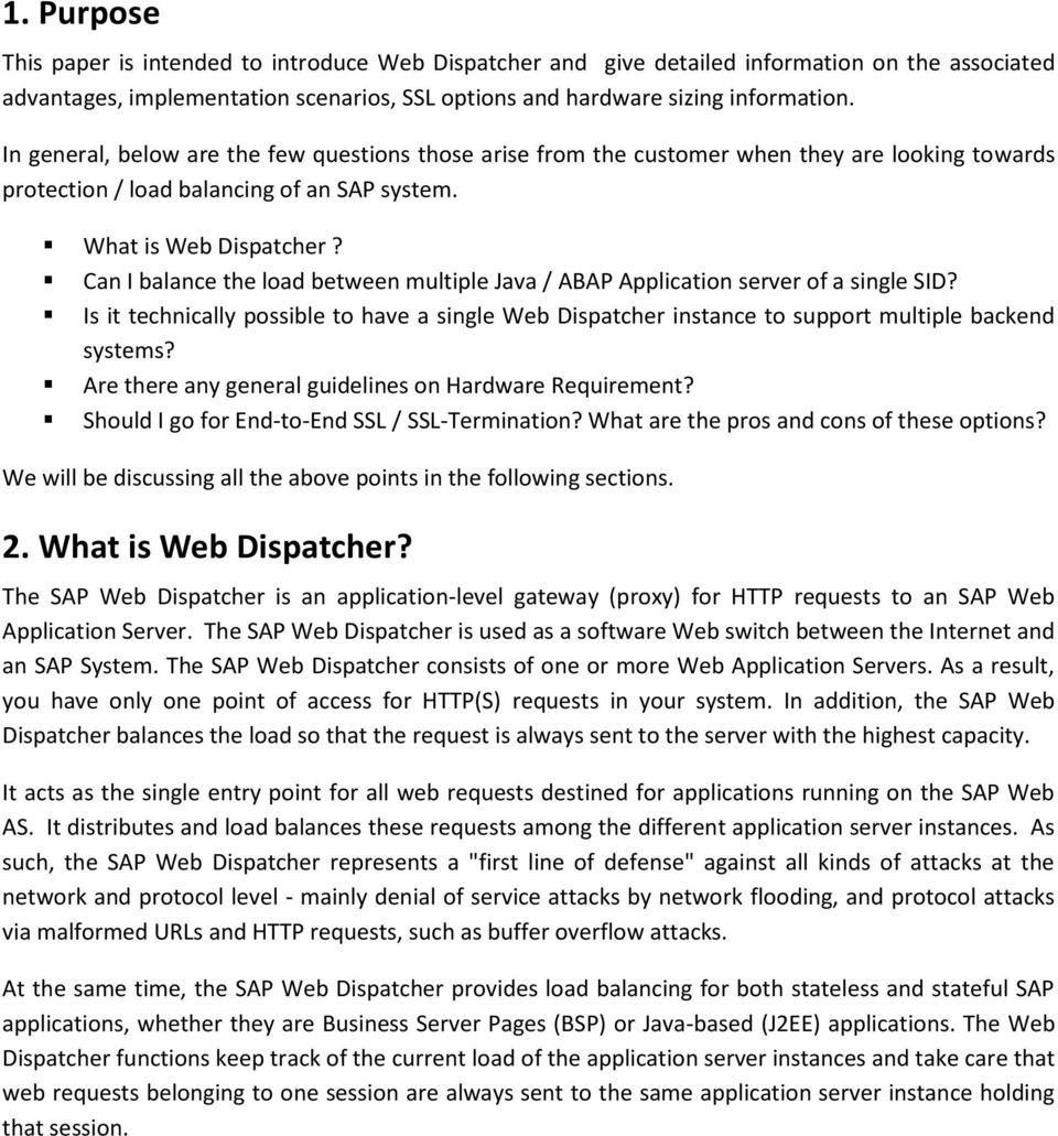 Can I balance the load between multiple Java / ABAP Application server of a single SID? Is it technically possible to have a single Web Dispatcher instance to support multiple backend systems?