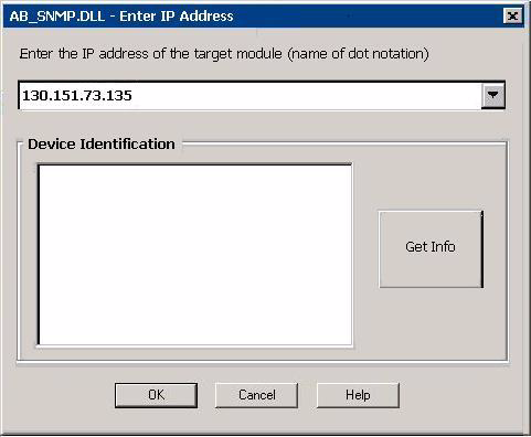 For Series C Processors, select catalog numbers that are followed by a /C. The AB_SNMP.DLL Enter IP Address dialog box appears. 9.